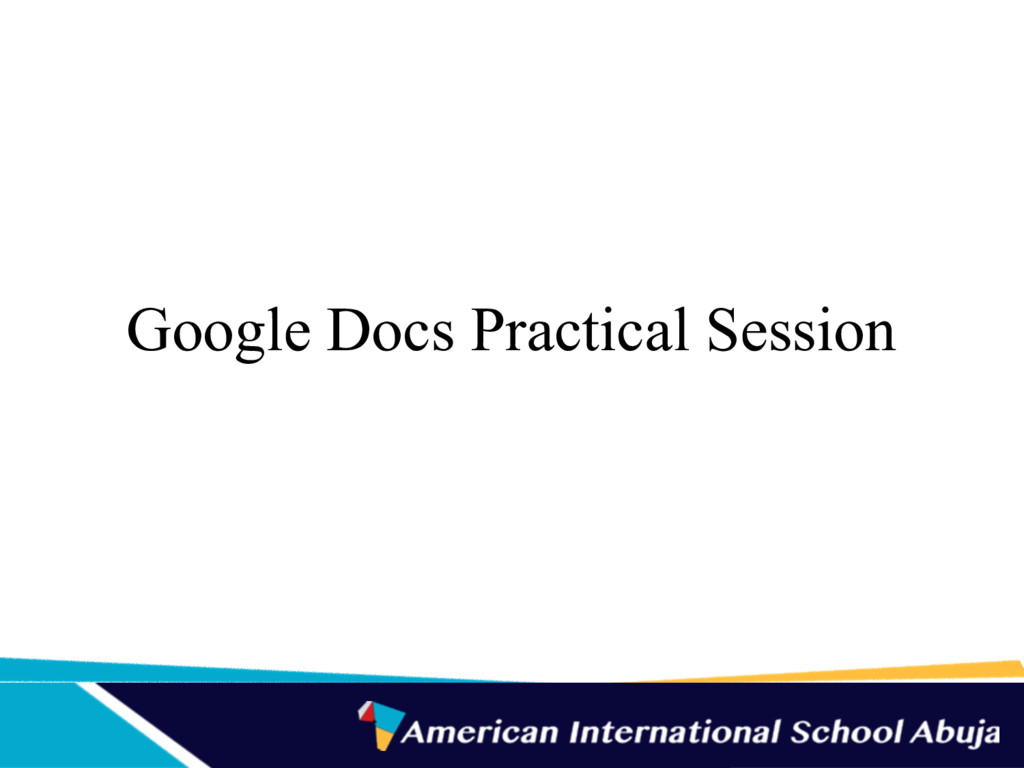 Google Docs Practical Session