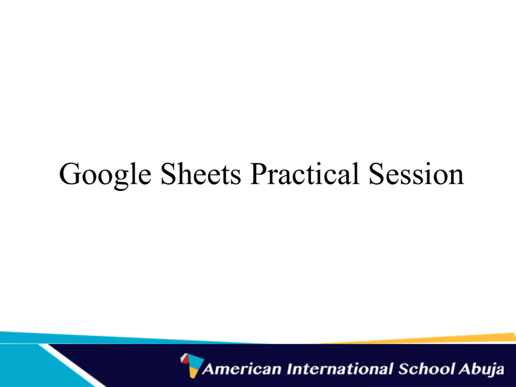 Google Sheets Practical Session