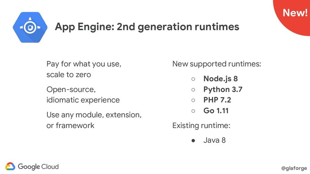 @glaforge App Engine: 2nd generation runtimes N...
