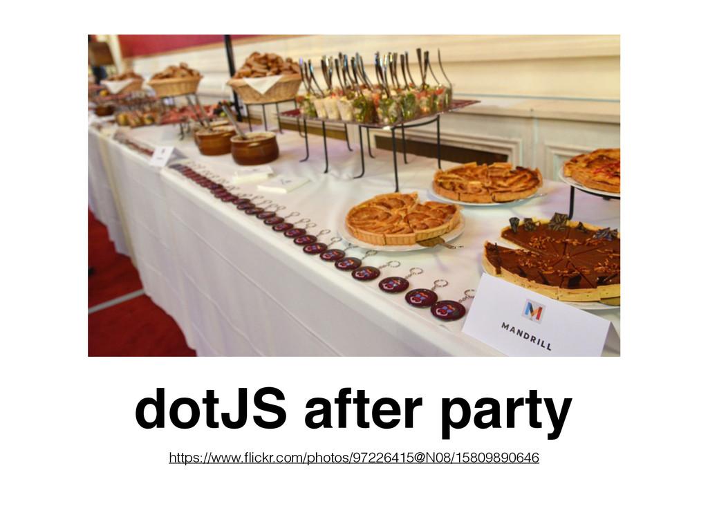 dotJS after party https://www.flickr.com/photos/...