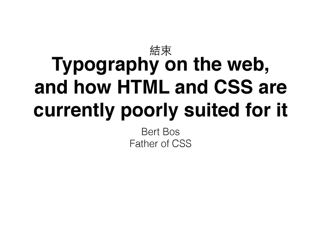 Typography on the web, and how HTML and CSS are...