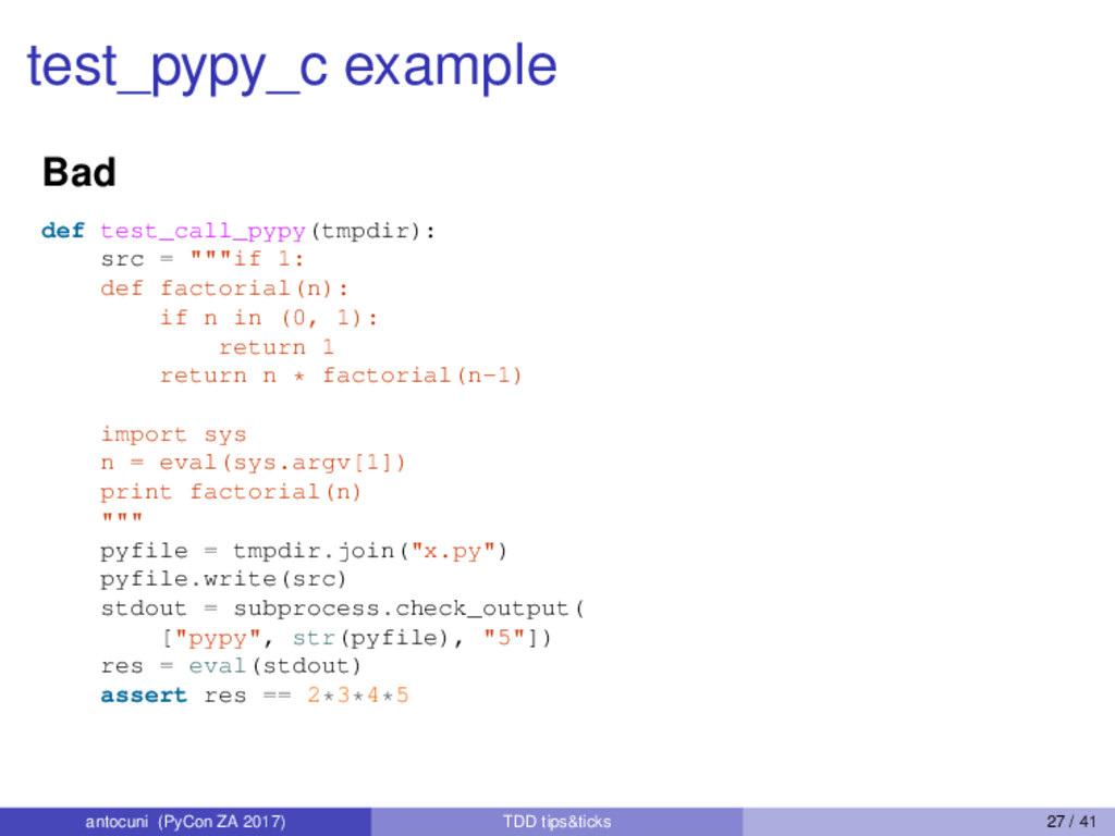 test_pypy_c example Bad def test_call_pypy(tmpd...