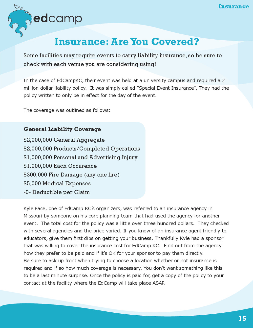 15 Insurance: Are You Covered? Some facilities ...