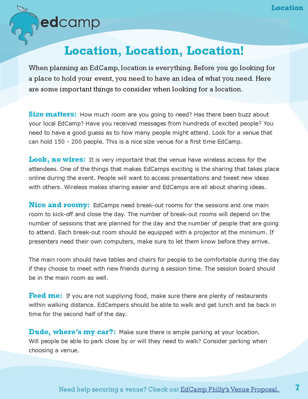 7 Location, Location, Location! When planning a...