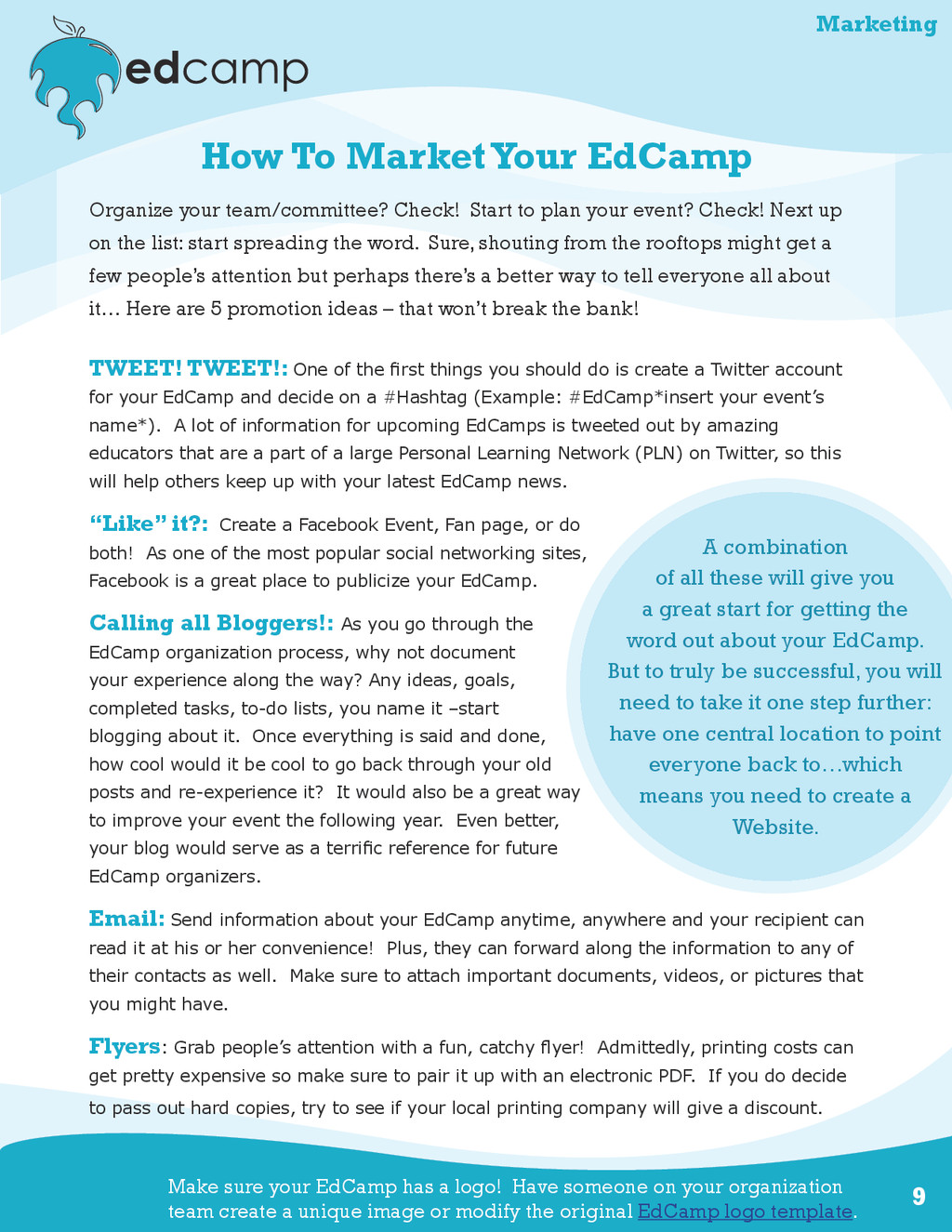 9 How To Market Your EdCamp Organize your team/...