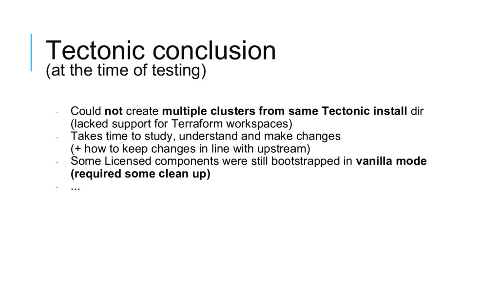 Tectonic conclusion (at the time of testing) - ...