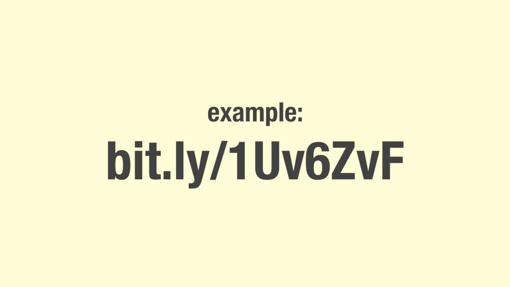 example: bit.ly/1Uv6ZvF