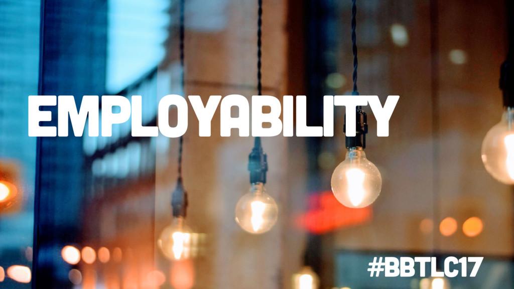 employability #BbTLC17