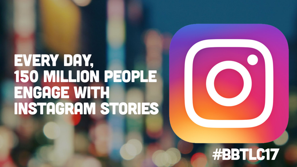 Every day, 150 million people engage with Insta...