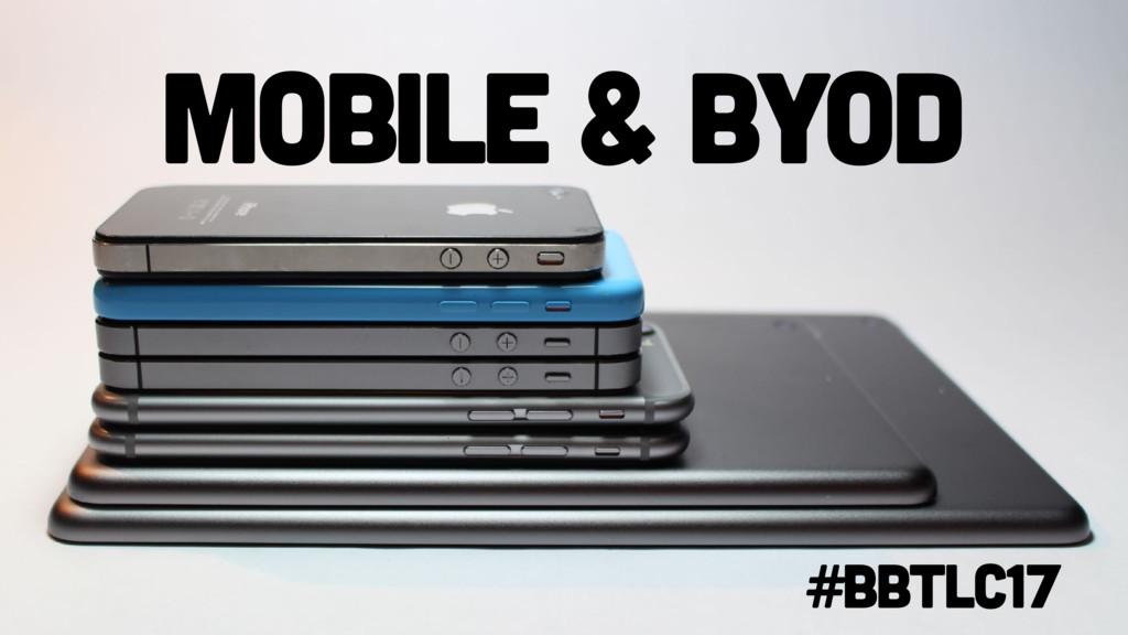 Mobile & BYOD #BbTLC17