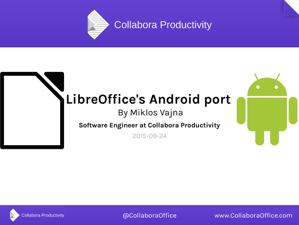 LibreOffice's Android port By Miklos Vajna Soft...