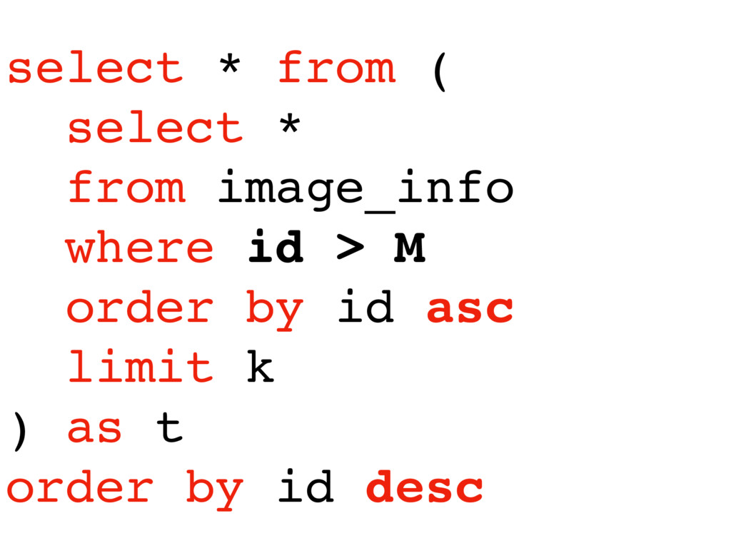 select * from ( select * from image_info where ...