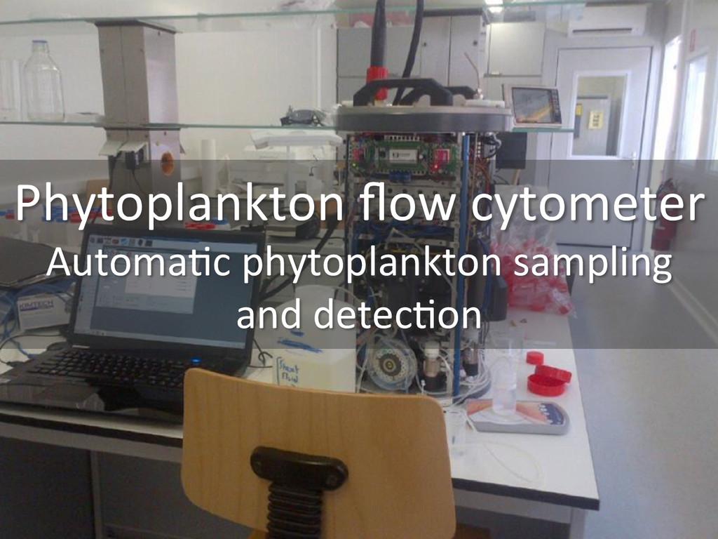 Phytoplankton flow cytometer  Automa0c...