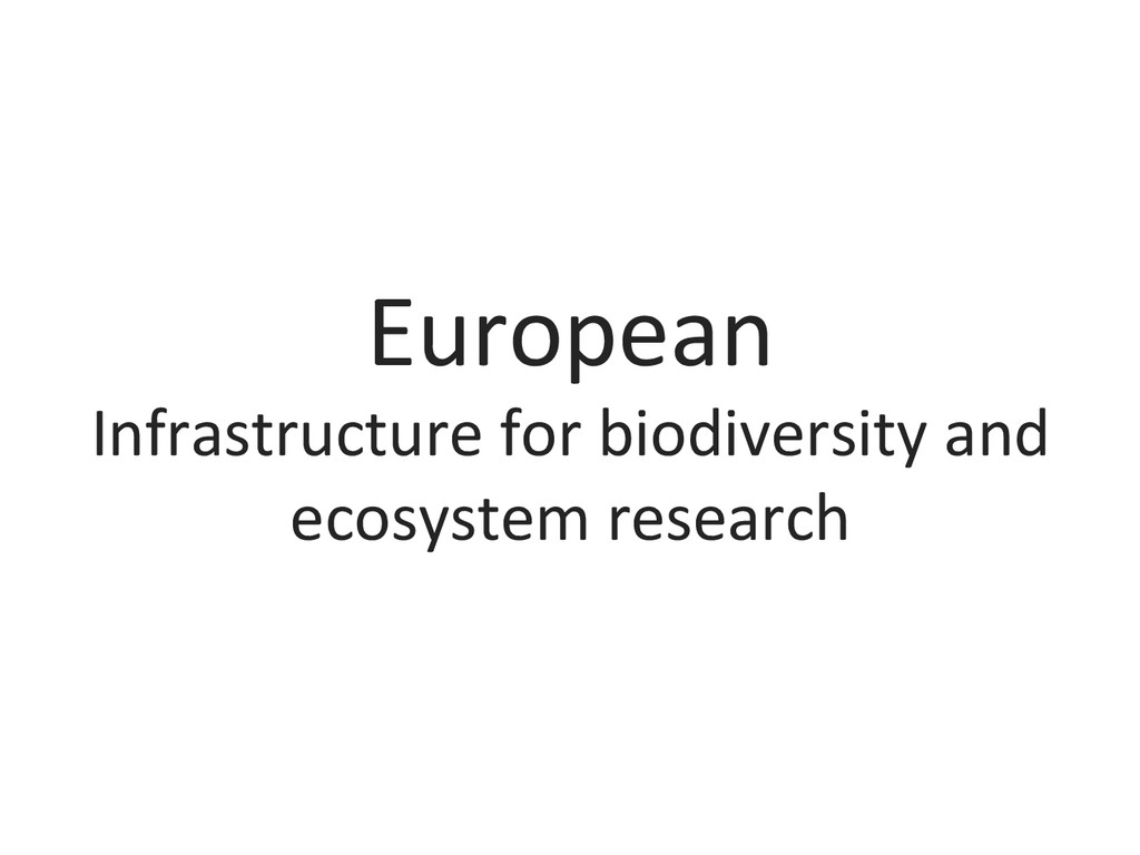 European  Infrastructure for biodivers...