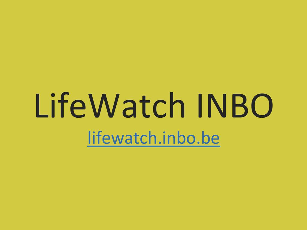 LifeWatch INBO  lifewatch.inbo.be