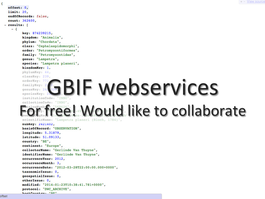 GBIF webservices  For free! Would...