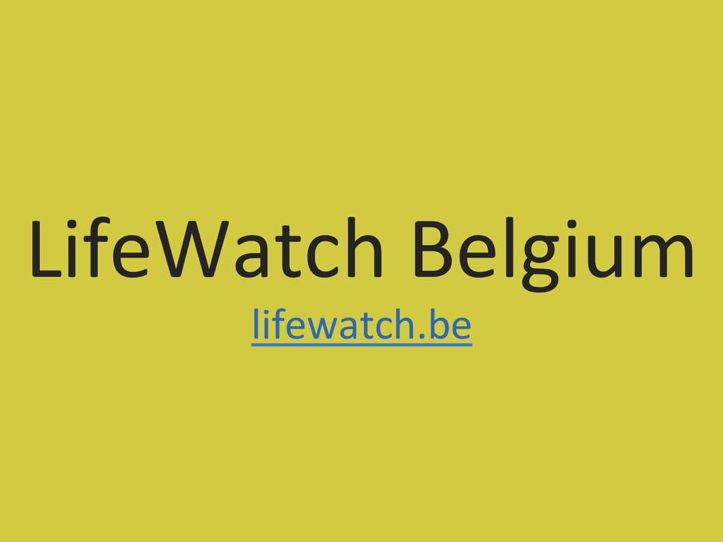 LifeWatch Belgium  lifewatch.be