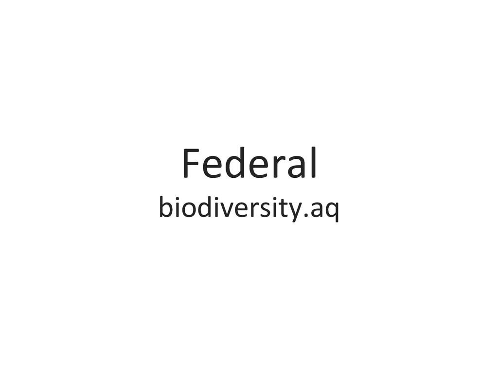 Federal  biodiversity.aq