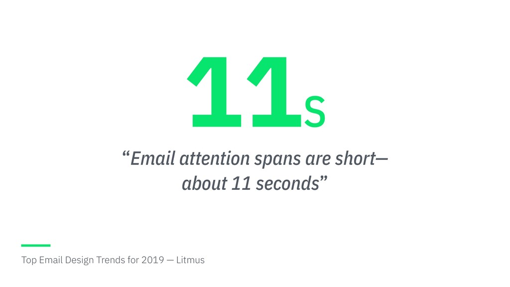 """""""Email attention spans are short— about 11 seco..."""