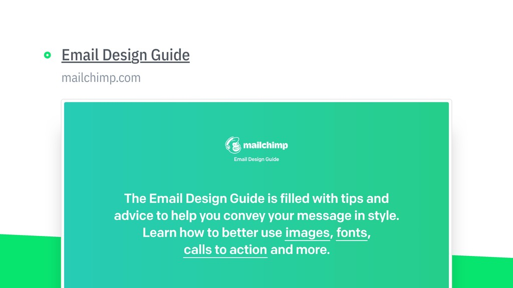mailchimp.com Email Design Guide https://mailch...