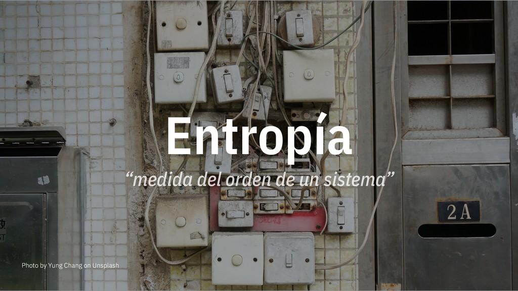"""Entropía """"medida del orden de un sistema"""" Photo..."""