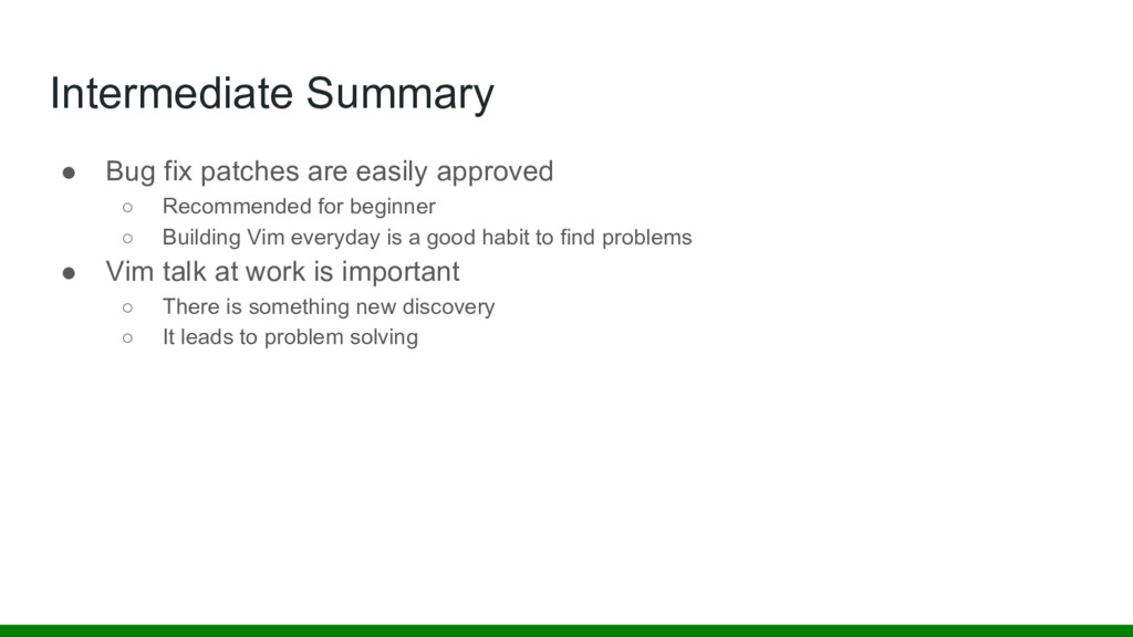 Intermediate Summary ● Bug fix patches are easi...
