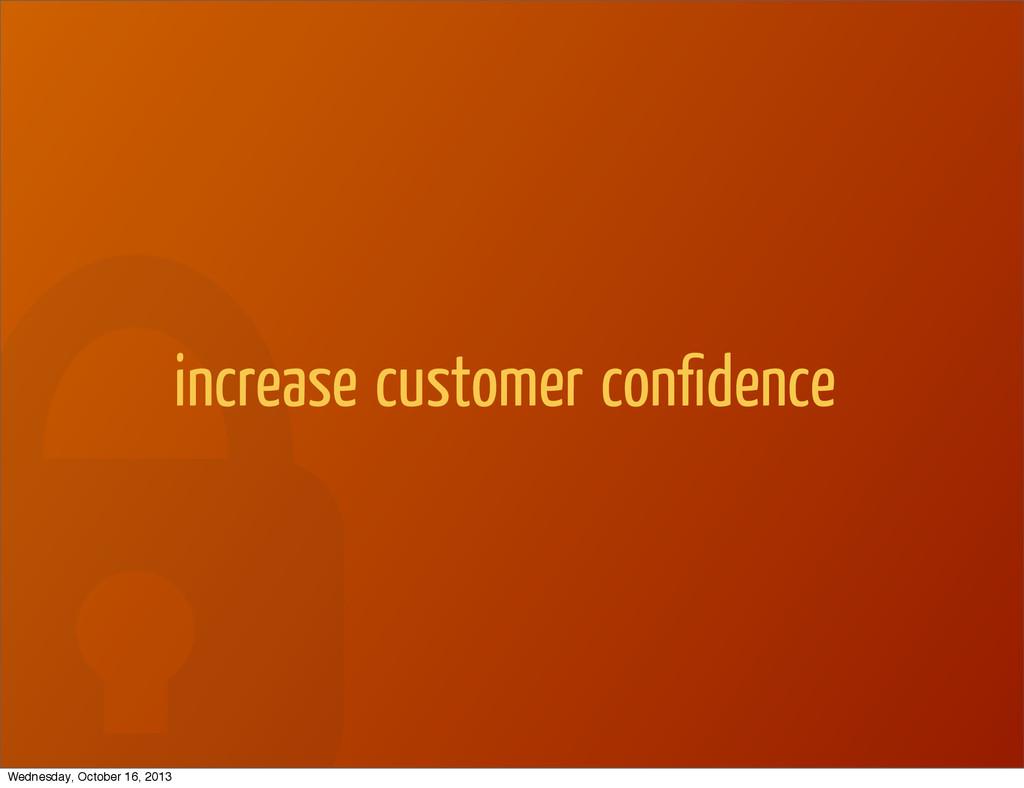 increase customer confidence Wednesday, October ...
