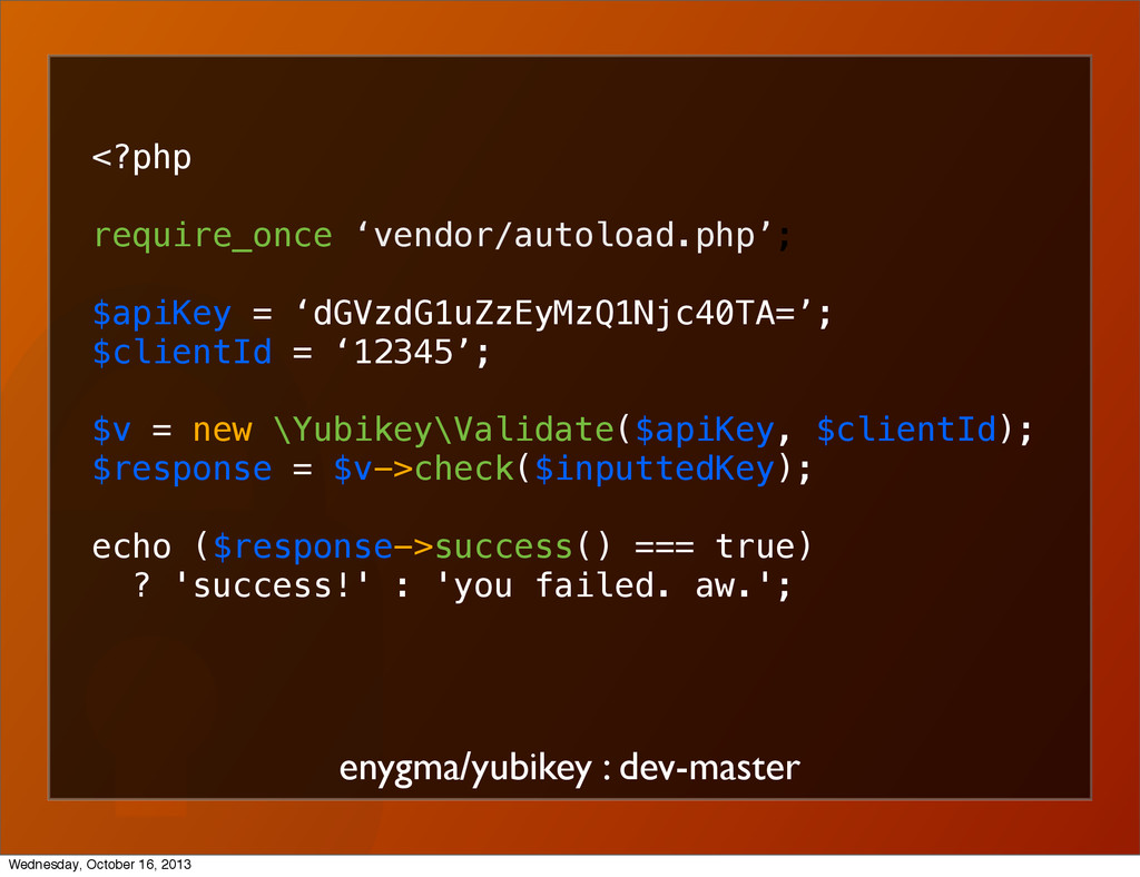 enygma/yubikey : dev-master <?php require_once ...