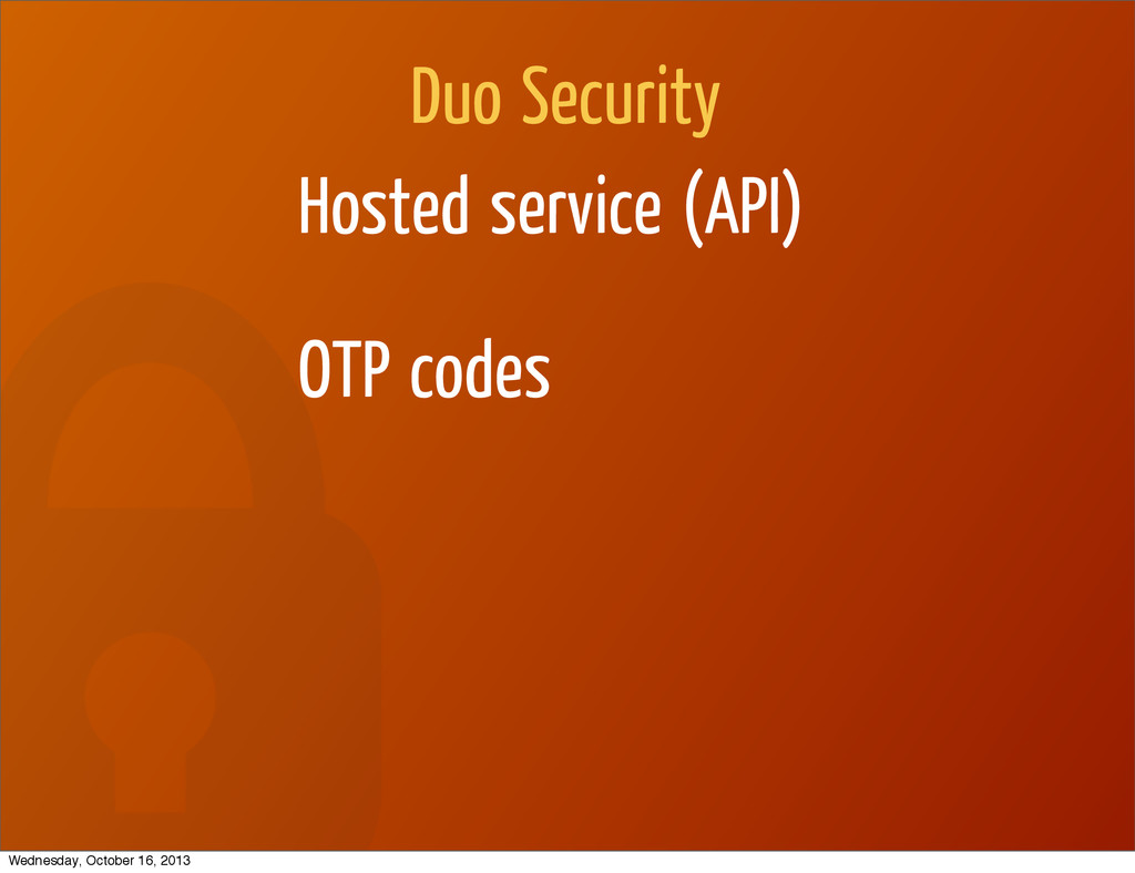Duo Security Hosted service (API) OTP codes Wed...
