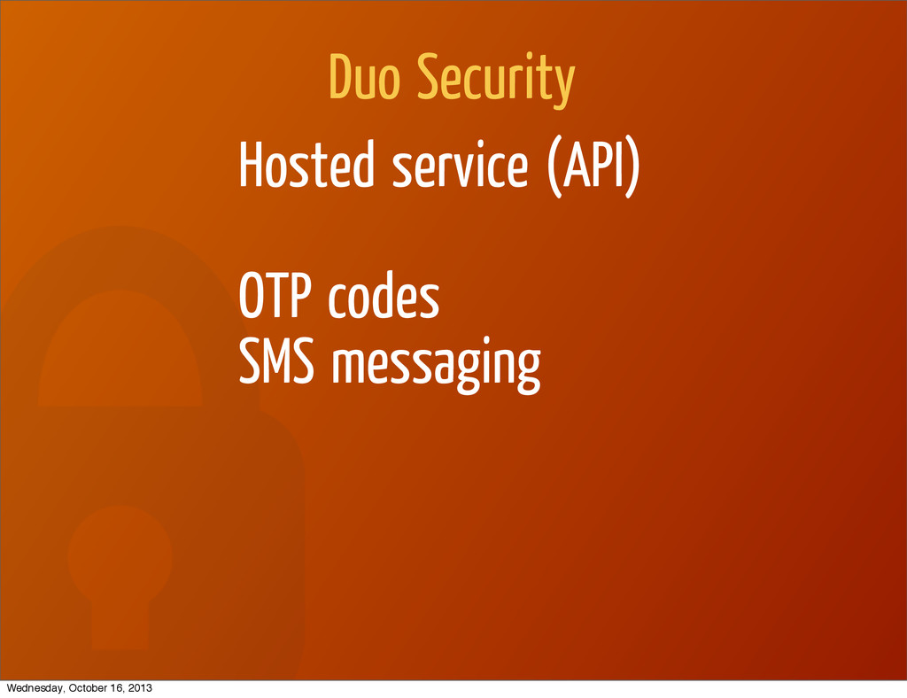 Duo Security Hosted service (API) OTP codes SMS...