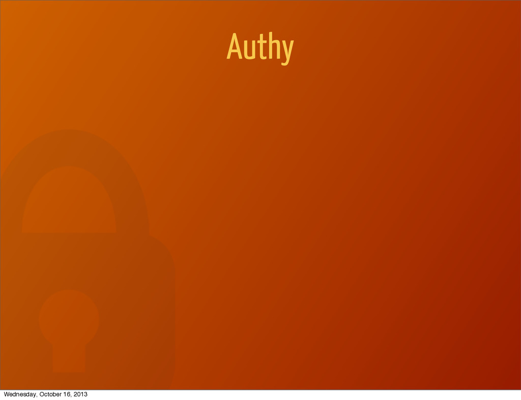 Authy Wednesday, October 16, 2013