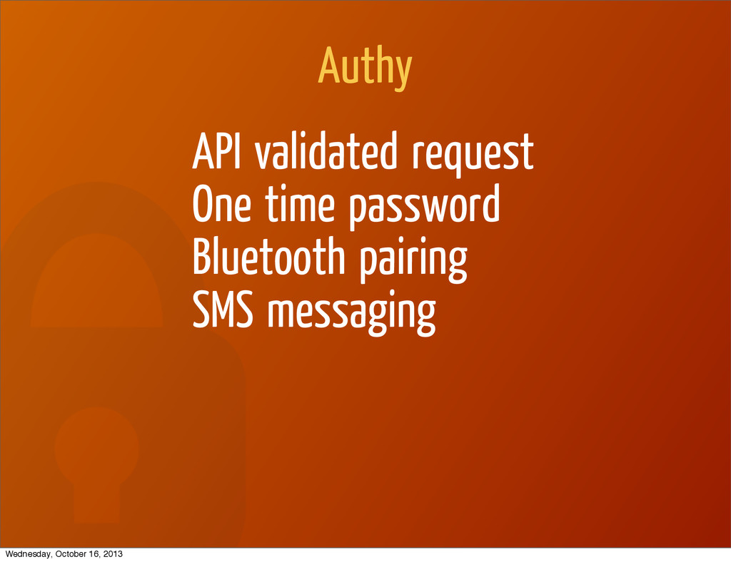 Authy API validated request One time password B...