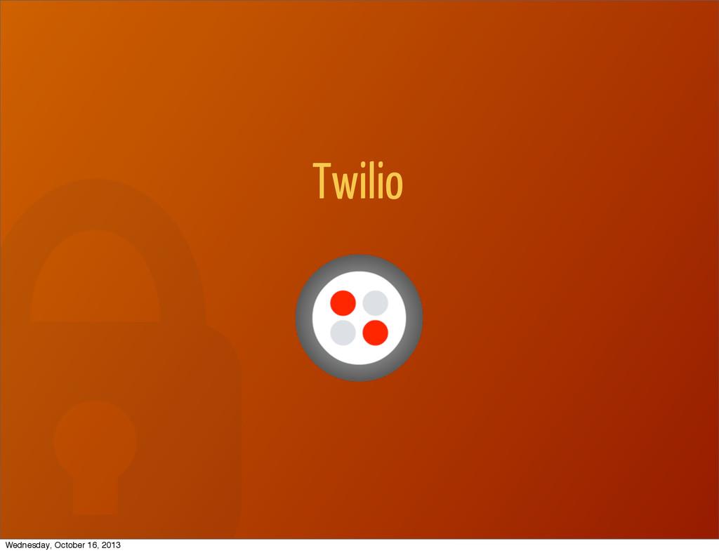Twilio Wednesday, October 16, 2013