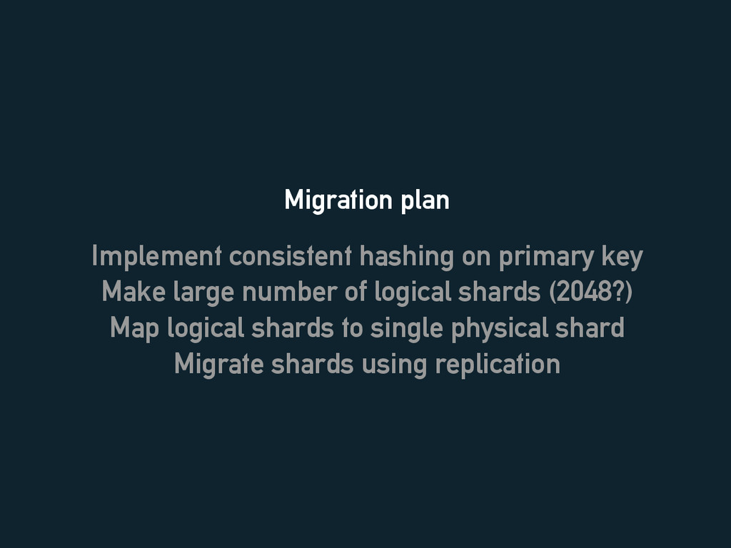 Migration plan Implement consistent hashing on ...