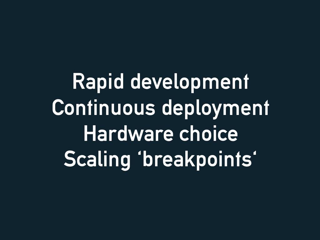 Rapid development Continuous deployment Hardwar...