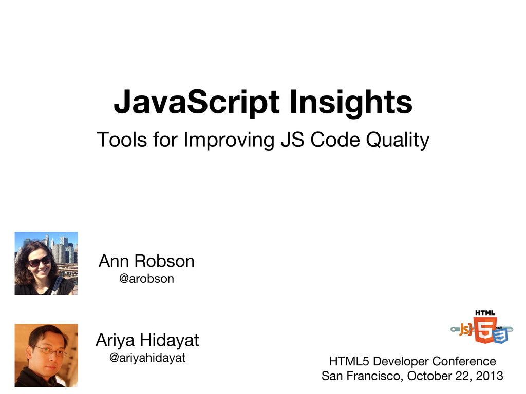 JavaScript Insights Tools for Improving JS Code...