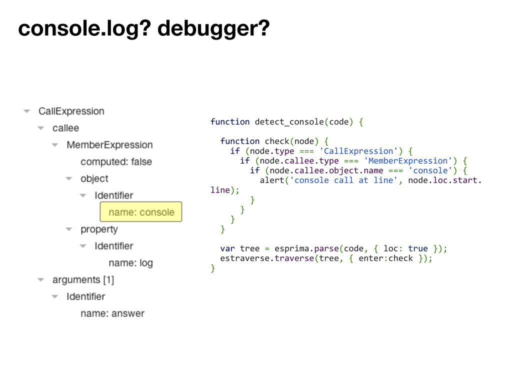console.log? debugger? function detect_console(...
