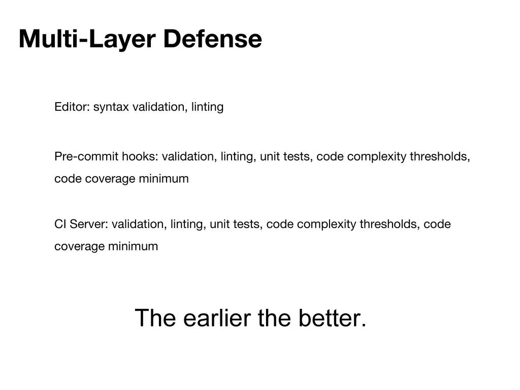 Multi-Layer Defense Editor: syntax validation, ...