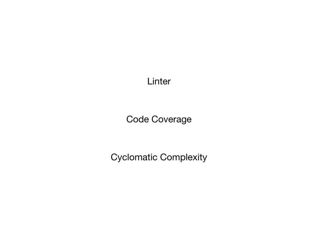 Linter Code Coverage Cyclomatic Complexity