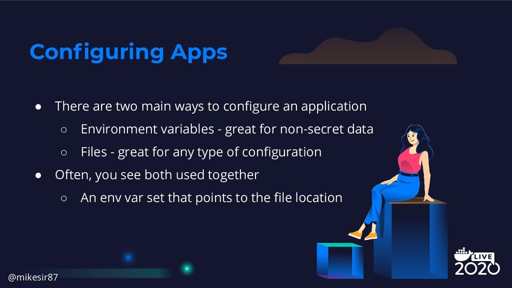 Configuring Apps ● There are two main ways to co...