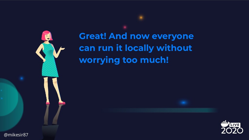 Great! And now everyone can run it locally with...