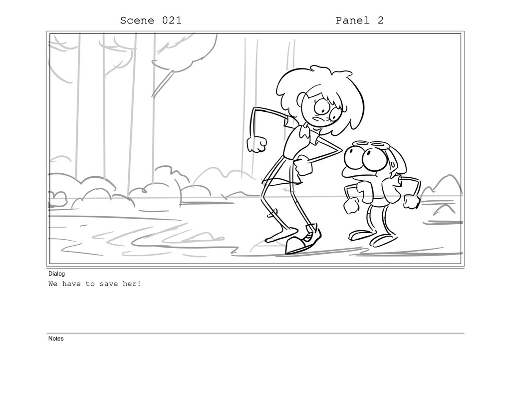 Scene 021 Panel 2 Dialog We have to save her! N...