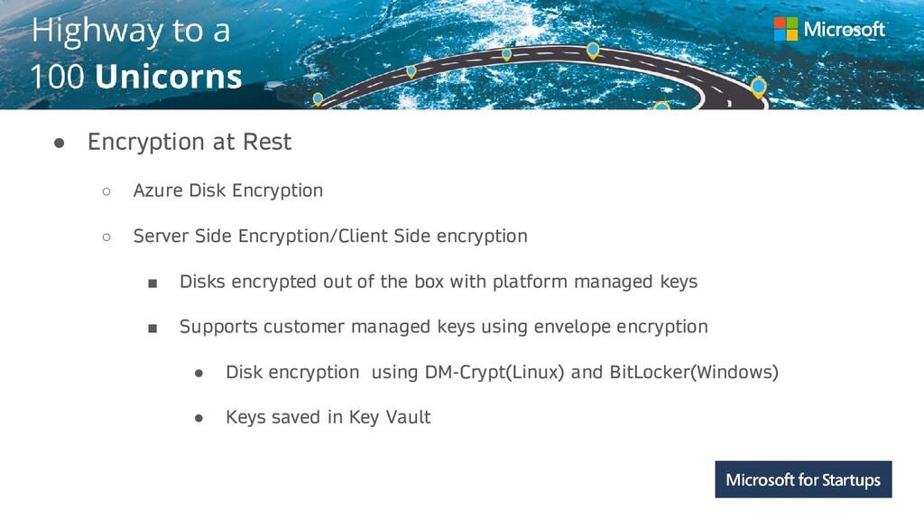 Kerala ● Encryption at Rest ○ Azure Disk Encryp...