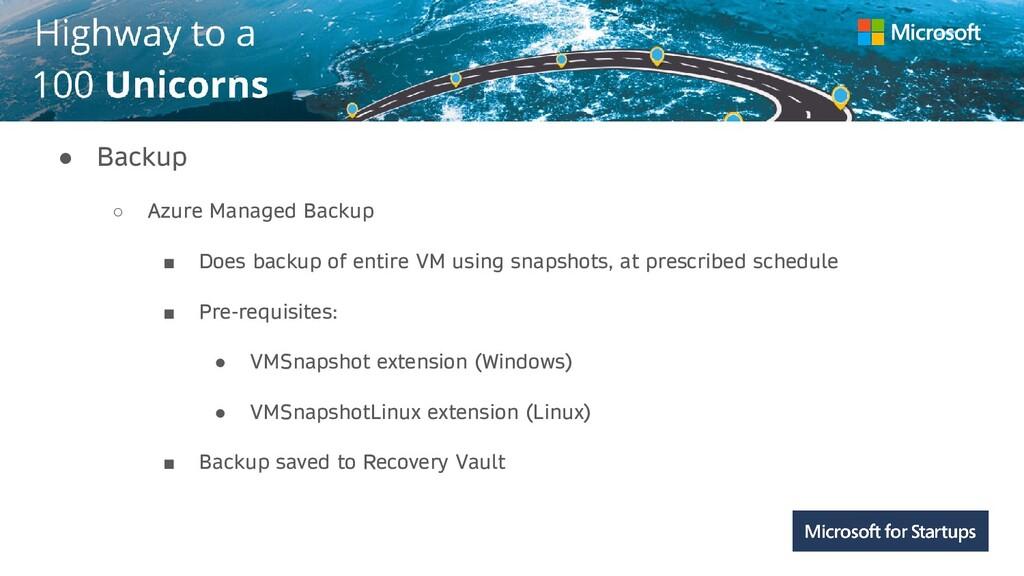 Kerala ● Backup ○ Azure Managed Backup ■ Does b...