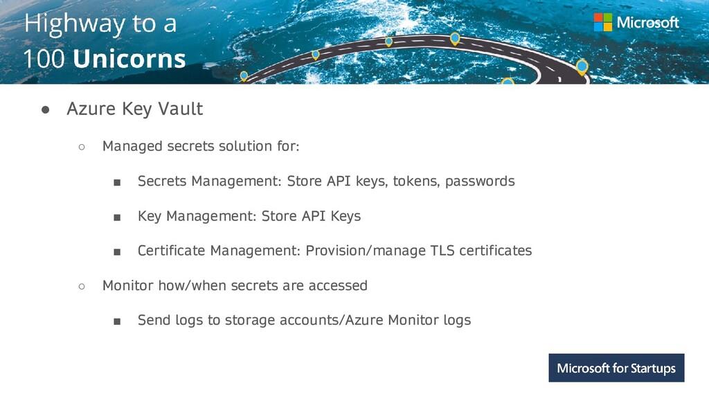 Kerala ● Azure Key Vault ○ Managed secrets solu...