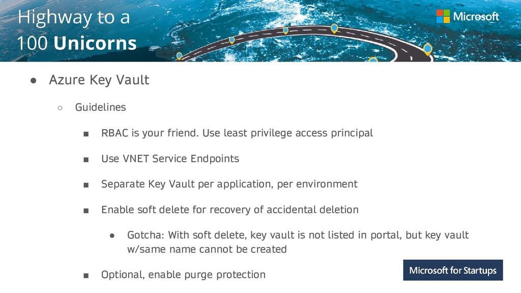 Kerala ● Azure Key Vault ○ Guidelines ■ RBAC is...