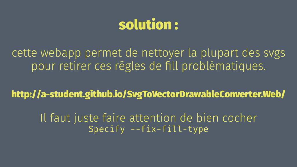 solution : cette webapp permet de nettoyer la p...
