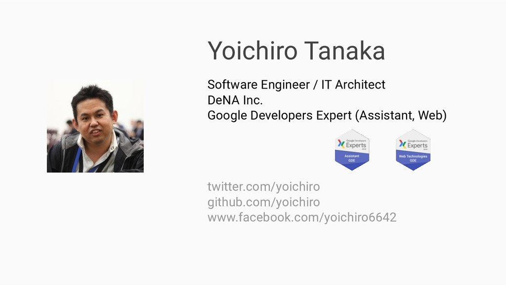 Yoichiro Tanaka Software Engineer / IT Architec...