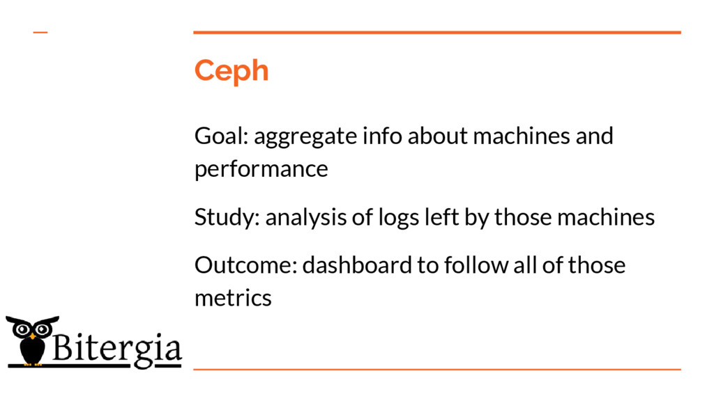 Ceph Goal: aggregate info about machines and pe...