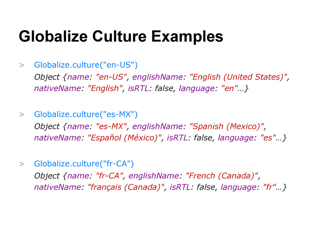 Globalize Culture Examples > Globalize.culture(...